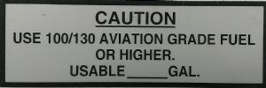USE 100/130 AVIATION FUEL  Decal